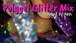 Polygel Glitter Mix | Subscriber Request