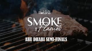 Smoke & Flames - Semi-Final Abu Dhabi - UAE's Best Amateur BBQ Master