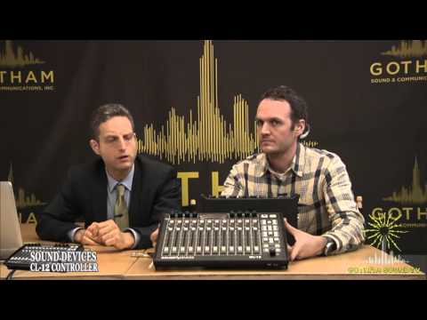 Sound Devices CL 12 with Paul Isaacs