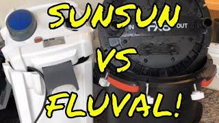 SunSun vs. Fluval! - This Didn't End Well!