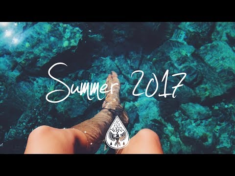 Indie/Pop/Folk Compilation - Summer 2017 (1-Hour Playlist)