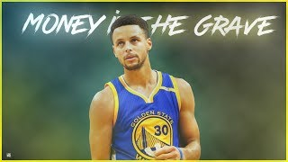 """Stephen Curry - """"Money In The Grave"""" ᴴᴰ"""