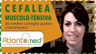 Dr.ssa Chiara: risolto la CEFALEA MUSCOLO-TENSIVA con la correzione dell