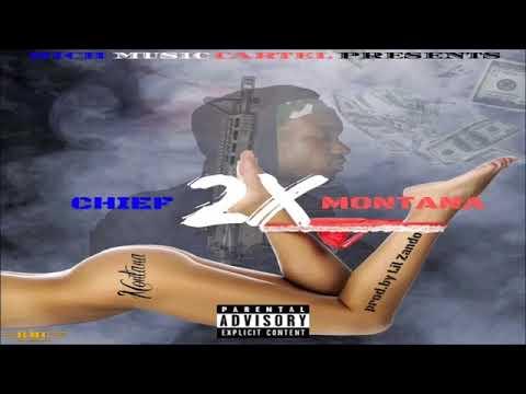 Chief Montana - 2x (Prod.by Lil Zando)