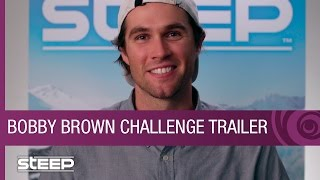 Steep Challenge Trailer - Bobby Brown Shares His Best Line