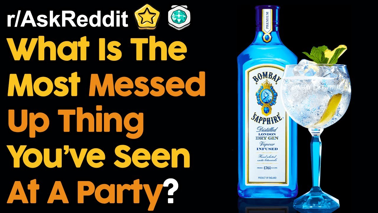 People Reveal The Most Messed Up Thing They've Seen At A Party (r/AskReddit | Reddit Stories)