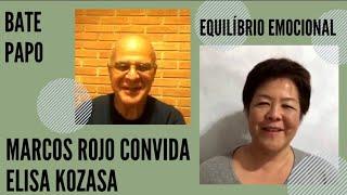 Live Elisa Kozasa e com Marcos Rojo sobre cultivar equilíbrio emocional