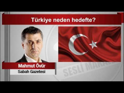 Mahmut Övür  Türkiye Neden Hedefte