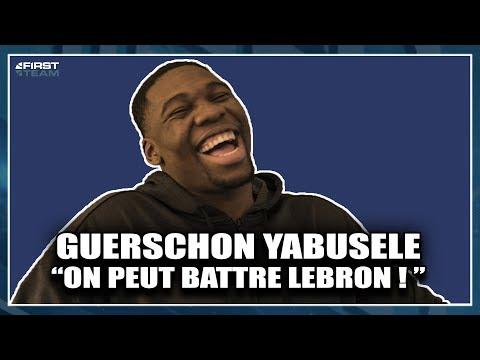 """GUERSCHON YABUSELE : """"ON PEUT BATTRE LEBRON"""""""