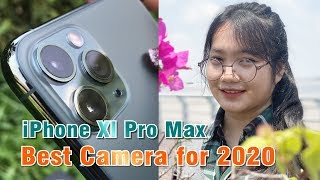 iPhone XI pro max - iPhone 11 Pro - Best Camera for 2020 (Full Camera Review)