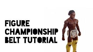 How to make a WWE Figure Championship belt