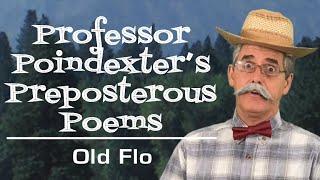 Old Flo — Preposterous Poem — Author Reads Aloud for Children