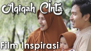 Video AQIQAH CINTA - a CINTA SUBUH story - Film Pendek Inspirasi download MP3, 3GP, MP4, WEBM, AVI, FLV Juli 2018