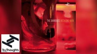 The Bamboos - Medicine Man (Full Album)