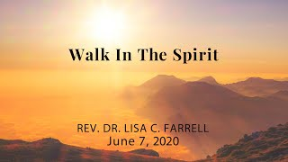 Walk in the Spirit   June 7