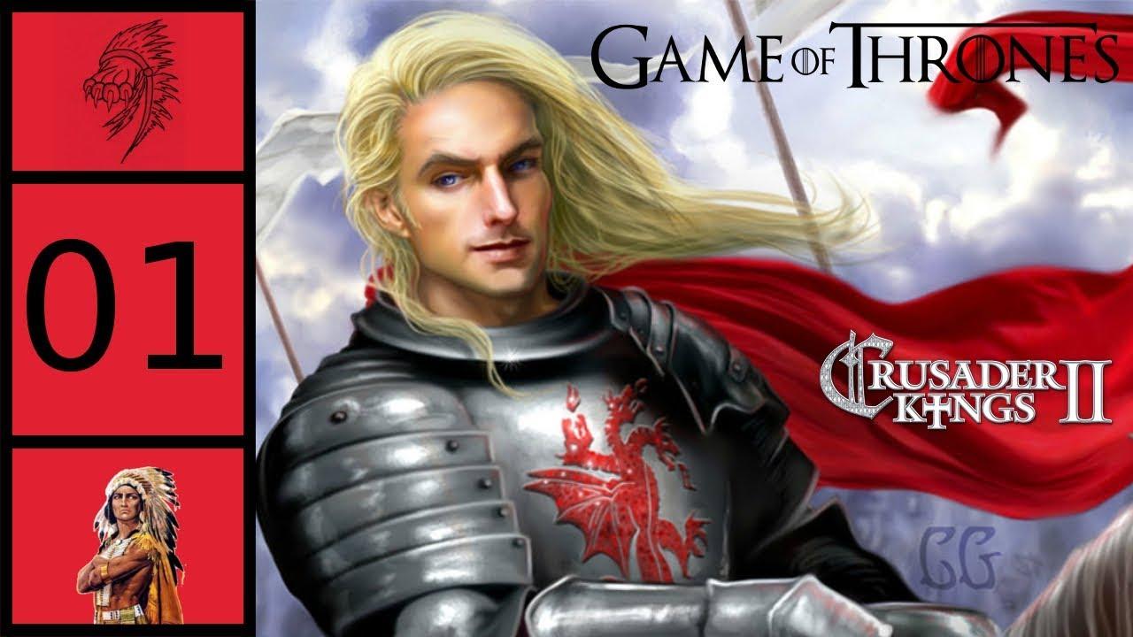 CK2 - Game of Thrones Mod - Robert's Rebellion #1 - Crown Prince Rhaegar  Targaryen
