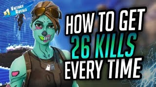 COMMENT À GET 26 KILLS ON A DAILY !! Regarde... (FORTNITE BATTLE ROYALE)