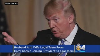 President Trump Adds Coral Gables Husband-And-Wife Duo To Legal Team