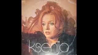 BUDI KAO NEKAD - KSENIJA ERKER (1976)