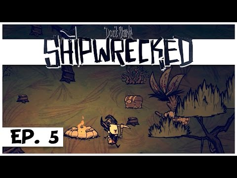 Don't Starve: Shipwrecked - Ep. 5 - Jungle Base! - Let's Play - Gameplay