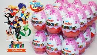 НОВИНКА Открываем 24 Киндер Сюрприза Супердевочки DC Super Hero Girls 2017 Kinder Surprise Unboxing