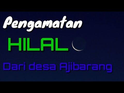 """HILAL"" Sudah Terlihat Di Desa Ajibarang.!!! Penentuan Awal Puasa 2019"