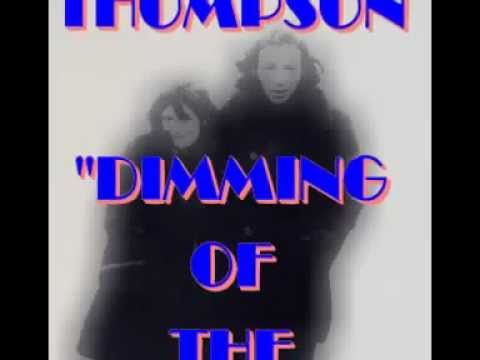 LINDA & RICHARD THOMPSON - Dimming Of The Day