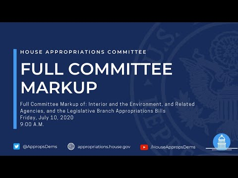 FY 2021 Interior-Environment and Legislative Branch Appropriations Markup (EventID=110878)