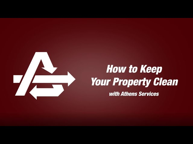 How to Keep Your Property Clean With Athens Services