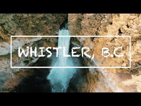 WHISTLER, B.C   Weekend Trip!