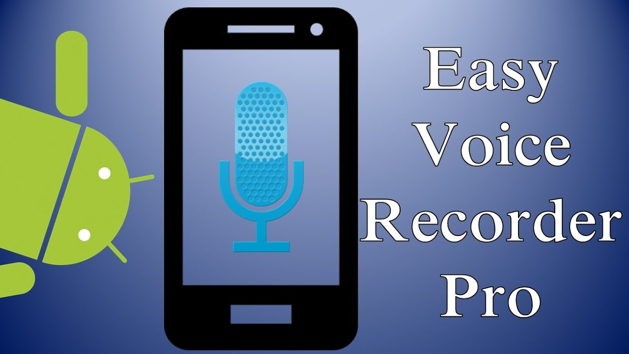 Dica: Easy Voice Recorder Pro (Android)