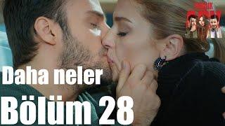 Kiralık Aşk 28. Bölüm - Daha Neler