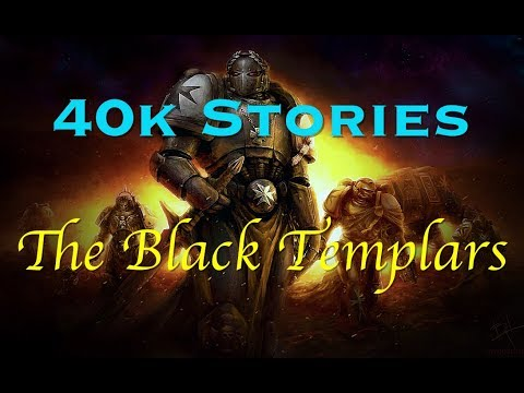 40k Stories: The Black Templars