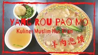 Kuliner Suku Hui Xi'an, Yangrou Paomo (羊肉泡馍) | Paduan Cita Rasa Timur Tengah dan Tiongkok Daratan