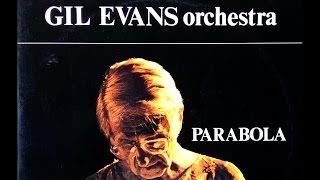 Gil Evans - Parabola