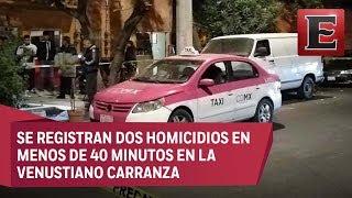 Noche violenta en Venustiano Carranza: dos asesinatos
