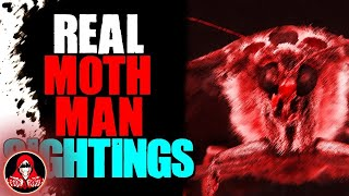 6 REAL Mothman Encounters - Darkness Prevails
