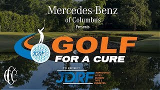 2018 JDRF MERCEDES BENZ GOLF FOR A CURE at COUNTRY CLUB OF COLUMBUS!