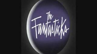 Never Say No - The Fantasticks