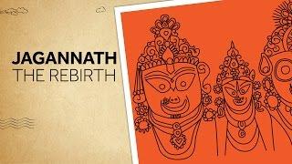 Jagannath - The Rebirth