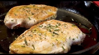 Pan Roasted Chicken Breast in 15 min with Rosemary Butter Sauce