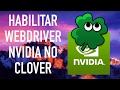 HACKINTOSH PT-BR - Habilitar WebDriver NVIDIA no Clover