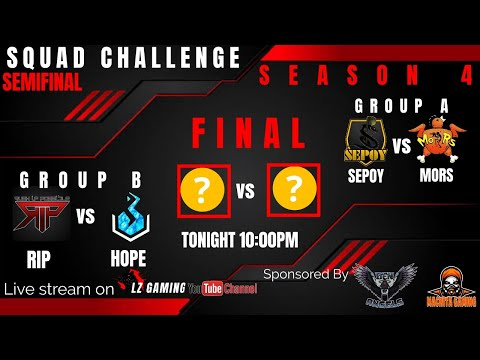 SQUAD CHALLENGE S4(SeMifinal And Final)