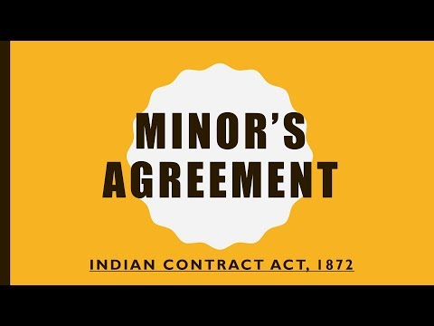Minor's Agreement - Indian Contract Act, Section 11,12