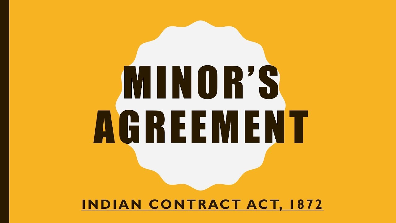 Minors Agreement Indian Contract Act Section 1112 Youtube