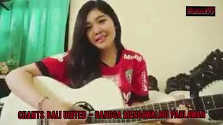 Chant Bali United - Bangga Mengawalmu Pahlawan