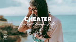 Goldbird - Cheater (feat. November Lights)