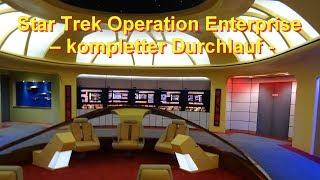 Star Trek Operation Enterprise – kompletter Durchlauf Queue/ Pre-Show/ Ride / Movie Park Neuheit