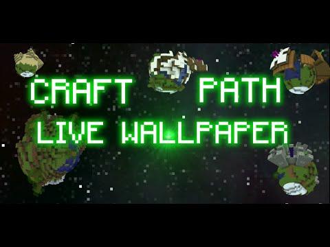 Craft Path Live Wallpaper