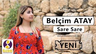 Belcim Atay Sare Sare Yeni (Akustik) 2019
